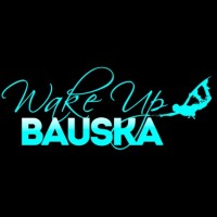 wake up bauska